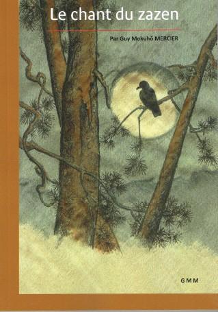 The Song of Zazen – Kusen Booklet by Guy Mokuhō