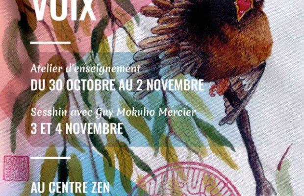 3 – 4 Nov Sesshin – Après l'atelier: Découvrir et Libérer Sa Voix