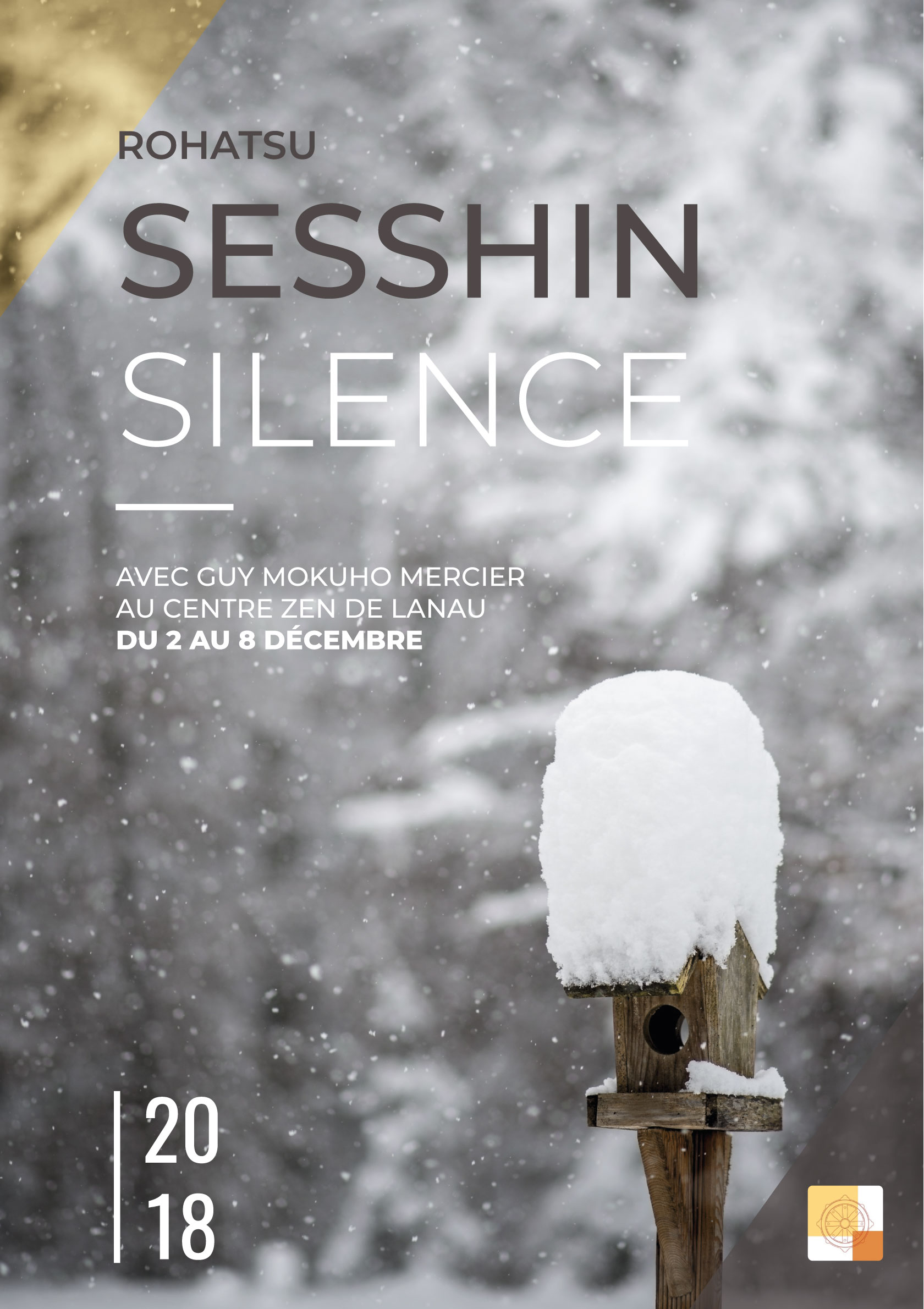 Sesshin Rohatsu – l'éveil de Bouddha 2 – 8 déc