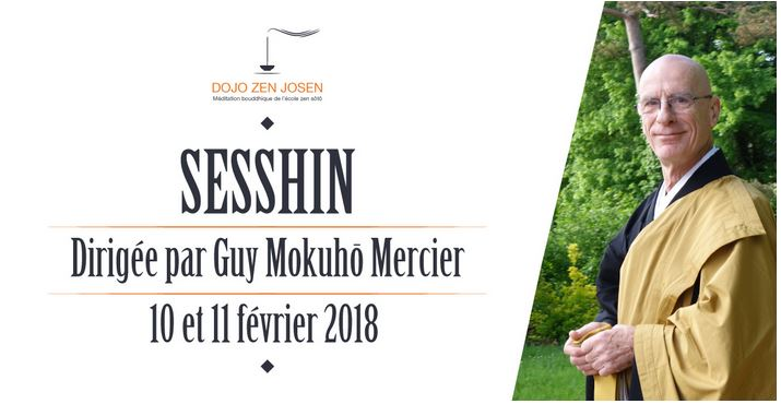 16 – 17 Mars – Weekend Sesshin au Dojo de Tours avec Guy Mokuho