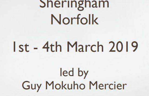 2-4 Mars – Sesshin in Sheringham, UK